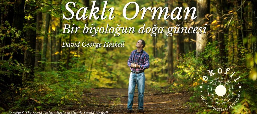 Saklı Orman Türkçe'ye Çevrildi
